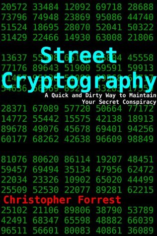Street Cryptography Christopher Forrest