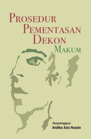 Prosedur Pementasan Dekon MAKUM  by  Andika Aziz Hussin