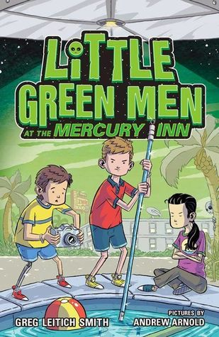 Little Green Men at the Mercury Inn  by  Greg Leitich Smith