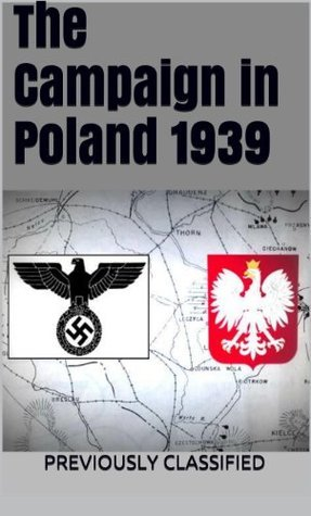 The Campaign in Poland 1939 Department of Military Art and Engineering, United States Army