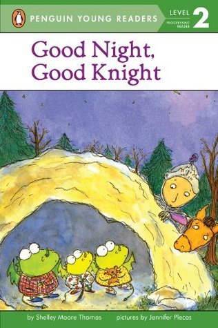 Good Night, Good Knight (Penguin Young Readers, L2)  by  Shelley Moore Thomas