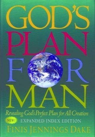 Gods Plan for Man Finis Dake