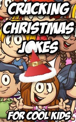 Cracking CHRISTMAS JOKES For Cool Kids David Lee Martin