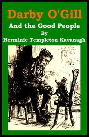 Darby OGill - and the Good People  by  Herminie Templeton Kavanagh