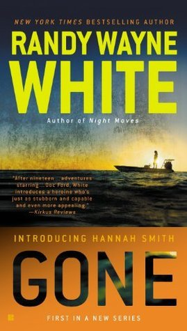 Gone (A Hannah Smith Novel) Randy Wayne White