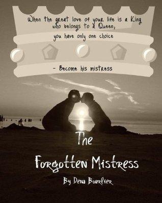 The Forgotten Mistress  by  Dena Bourlier