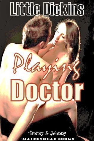 Playing Doctor (Step Brother / Sister) Little Dickins