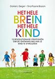 Het hele brein het hele kind  by  Daniel J. Siegel