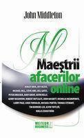 Maestrii afacerilor online  by  John Middleton