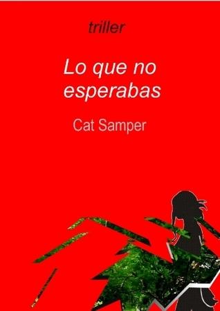 Lo que no esperabas Cat Samper