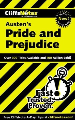 CliffsNotes on Austens Pride and Prejudice (Cliffsnotes Literature Guides)  by  Marie Kalil