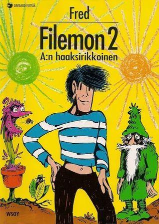 A:n haaksirikkoinen (Filemon, #2)  by  Fred
