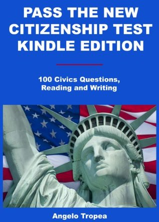 Pass the New Citizenship Test Kindle Edition Angelo Tropea