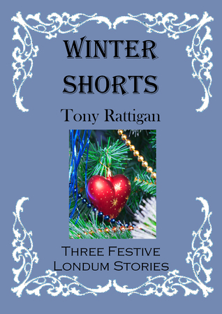 Winter Shorts (The Londum Series #10)  by  Tony Rattigan
