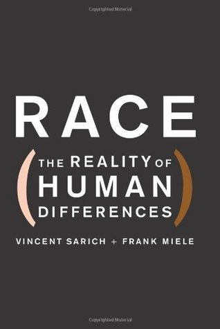 Race: The Reality of Human Differences Vincent Sarich