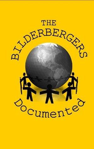 Bilderbergers Documented  by  Caldwell Oar, Shirley