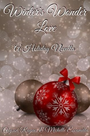 Winters Wonder Love: A Holiday Novella  by  Alyson Raynes