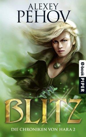 Blitz (Die Chroniken von Hara, #2)  by  Alexey Pehov