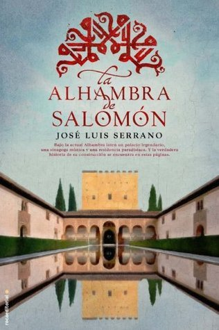 La Alhambra de Salomón  by  Jose Luis Serrano
