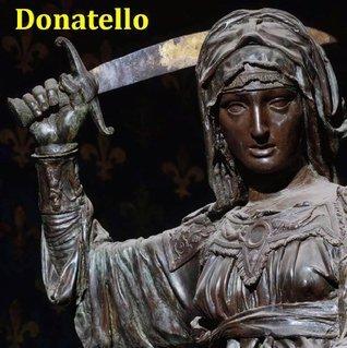 140 Sculptures of Donatello (Donato di Niccolò di Betto Bardi) - Italian Renaissance Sculptor (1386 - December 13, 1466)  by  Jacek Michalak
