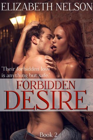 Forbidden Desire Rusty Quirke, #2)  by  Elizabeth Nelson