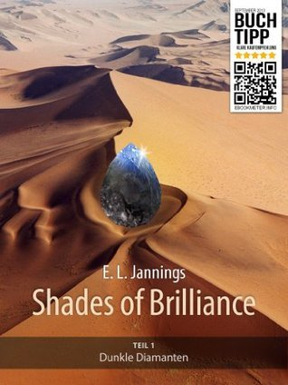 Dunkle Diamanten (Shades of Brilliance - Teil 1) (German Edition)  by  E.L. Jannings