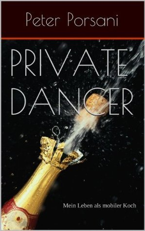 Private Dancer  by  Peter Porsani