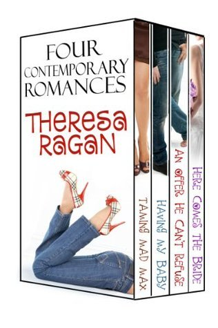 Four Contemporary Romances Theresa Ragan