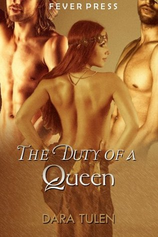 The Duty of a Queen  by  Dara Tulen