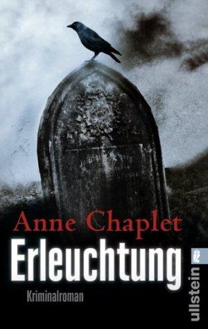 Erleuchtung (Ein Karen-Stark-und-Paul-Bremer-Krimi) Anne Chaplet