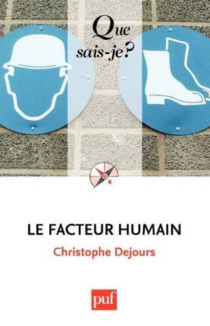 Le facteur humain Christophe Dejours