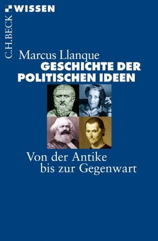 Verfassungsidee Und Verfassungspolitik Marcus Llanque