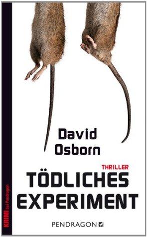 Tödliches Experiment  by  David Osborn
