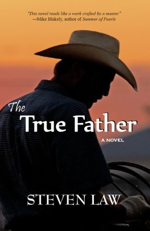 The True Father  by  Steven Anderson Law