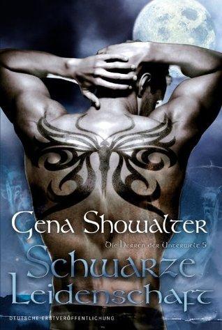 Schwarze Leidenschaft (Die Herren der Unterwelt, #5)  by  Gena Showalter
