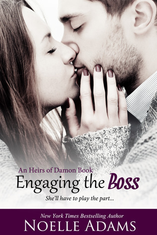 Engaging the Boss (Heirs of Damon, #3) Noelle  Adams