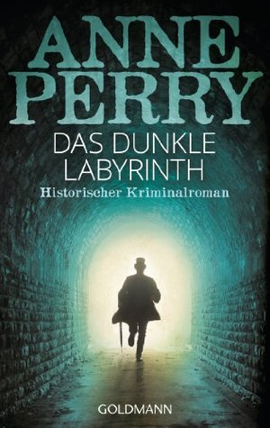 Das dunkle Labyrinth (Inspektor Monk, #15) Anne Perry