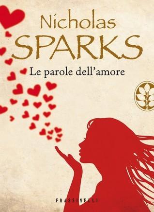 Le parole dellamore  by  Nicholas Sparks