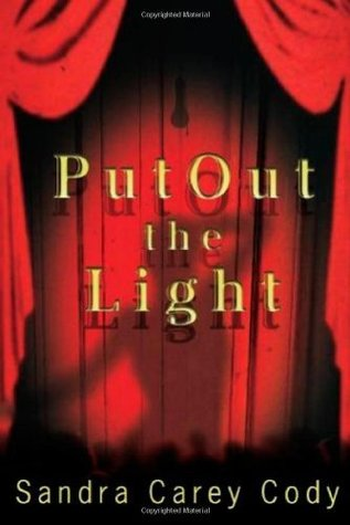 Put Out the Light (The Jenny Connors Mystery Series)  by  Sandra Carey Cody