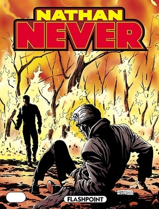 Nathan Never n. 113: Flashpoint  by  Michele Medda