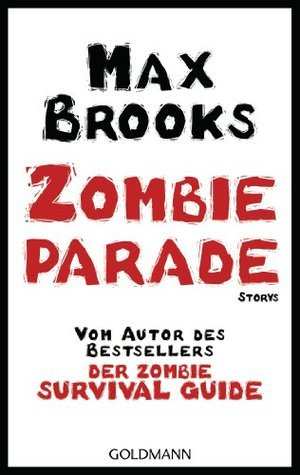 Zombieparade: Storys  by  Max Brooks