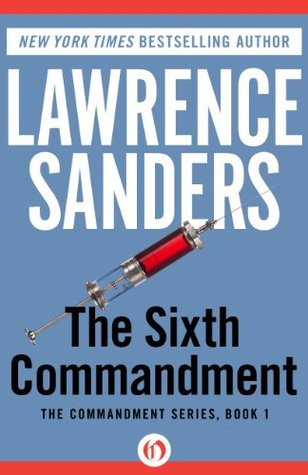 The Sixth Commandment (The Commandment Series)  by  Lawrence Sanders