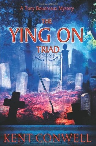 The Ying on Triad  by  Kent Conwell
