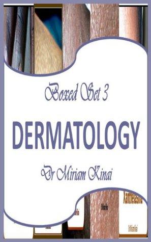 Boxed Set 3 Dermatology  by  Miriam Kinai