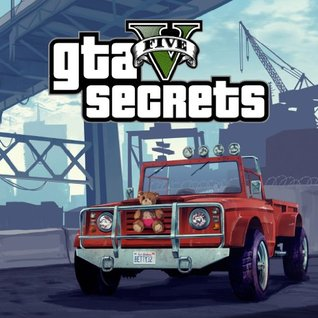 Grand Theft Auto V: Awesome Secrets  by  Future Apps