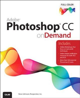 Adobe Photoshop CC on Demand  by  Steve                Johnson