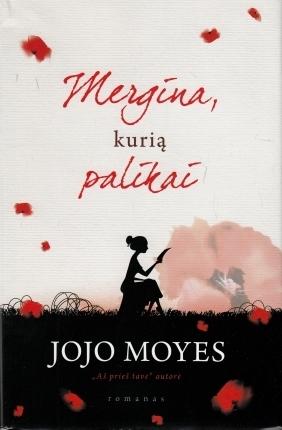 Mergina, kurią palikai  by  Jojo Moyes