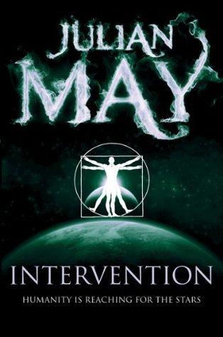 Intervention: Galactic Milieu 4 Julian May
