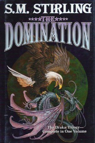 The Domination S.M. Stirling