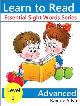 Essential Sight Words Level I - Advanced Readers (Set of 8 books) (Learn to Read Books)  by  Kay de Silva